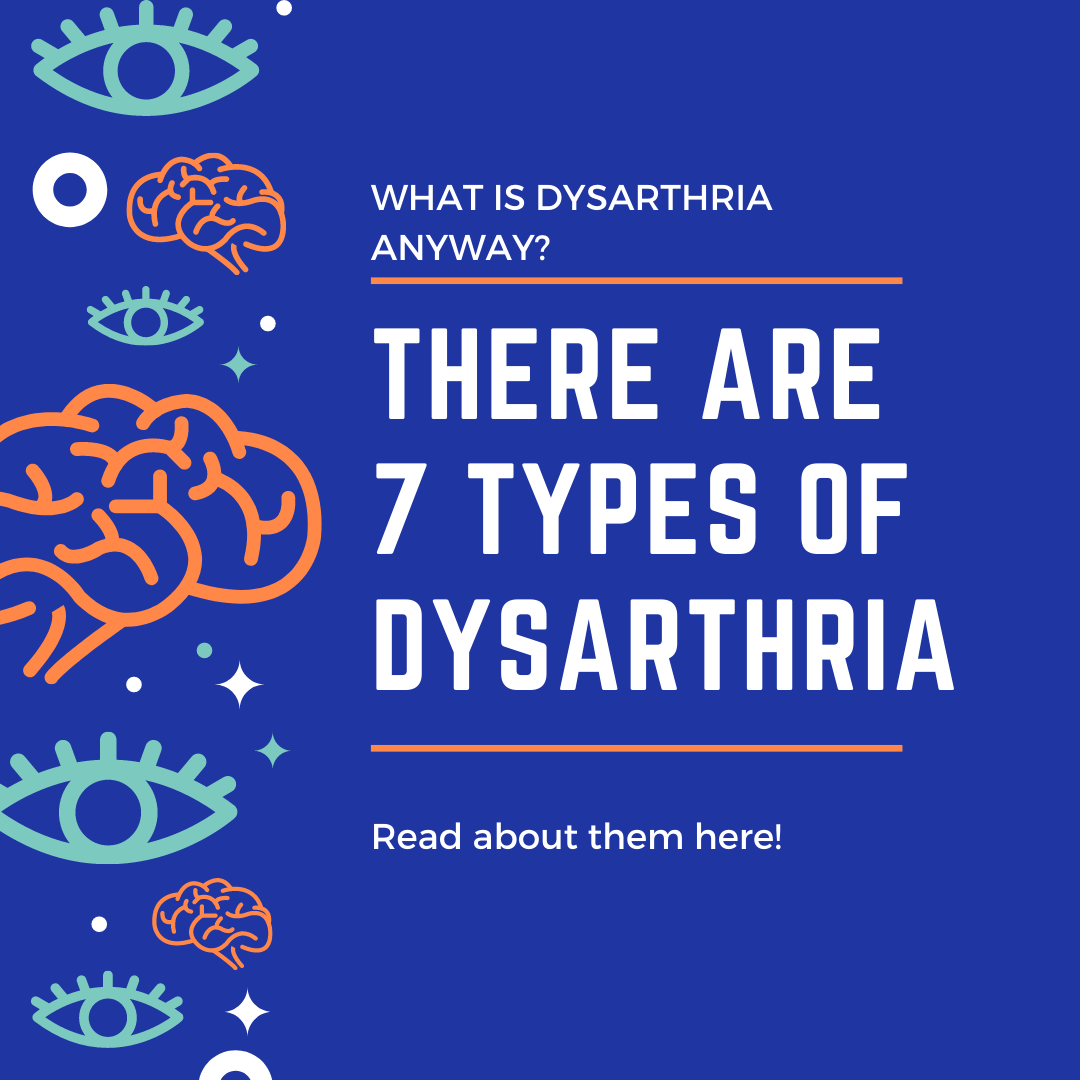 7 Types of Dysarthria