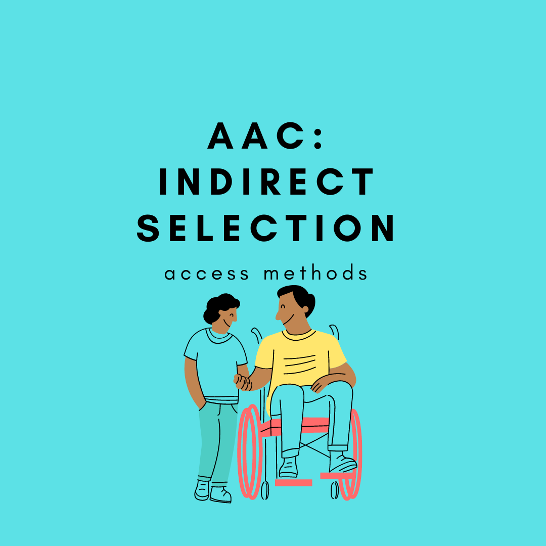AAC Indirect Selection (Access Methods)