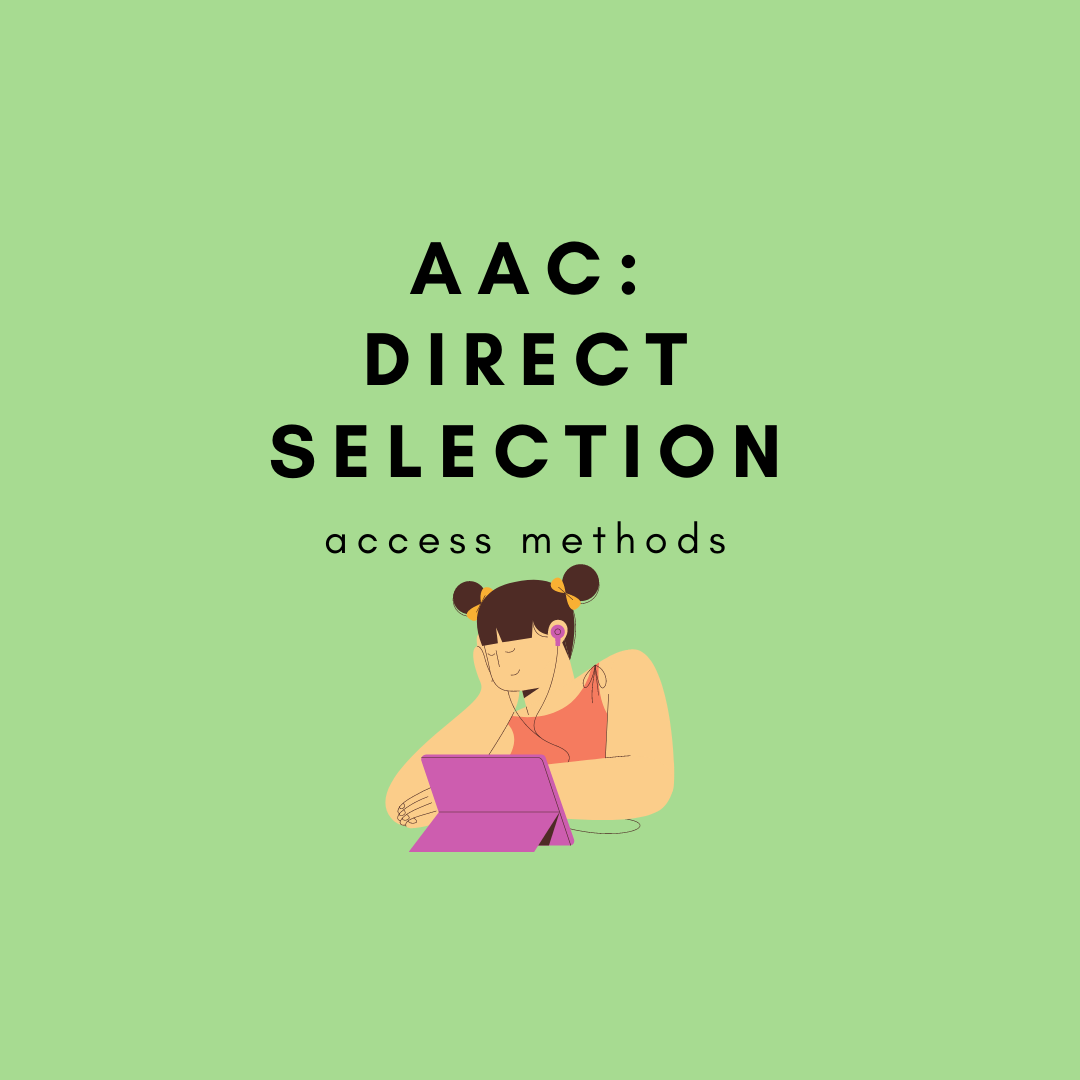 AAC Direct Selection (Access Methods)