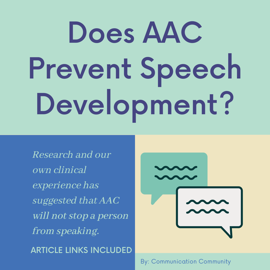 Does AAC Prevent Speech Development? [with research articles]