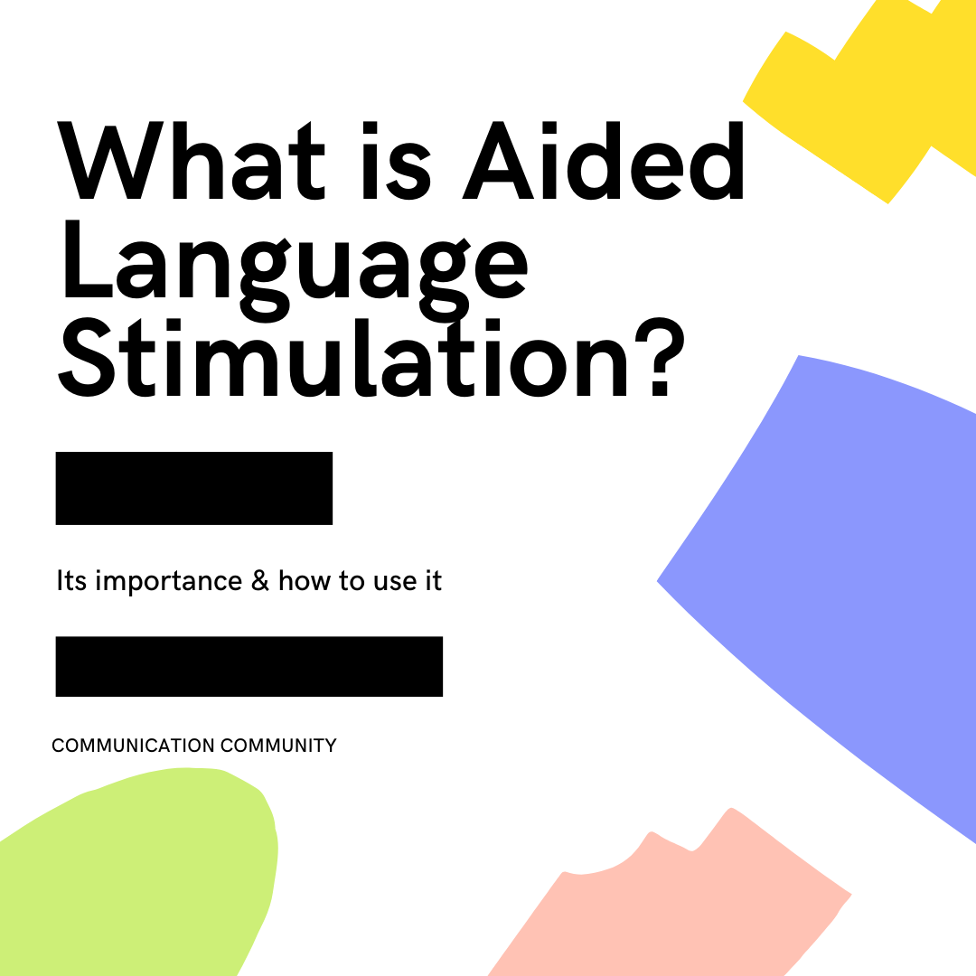 What is Aided Language Stimulation?