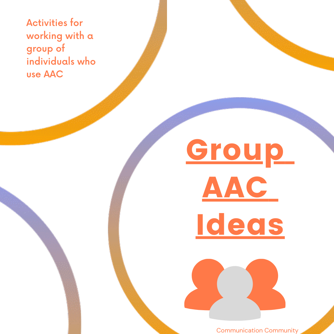 AAC Group Ideas (Games, Crafts, Conversations)