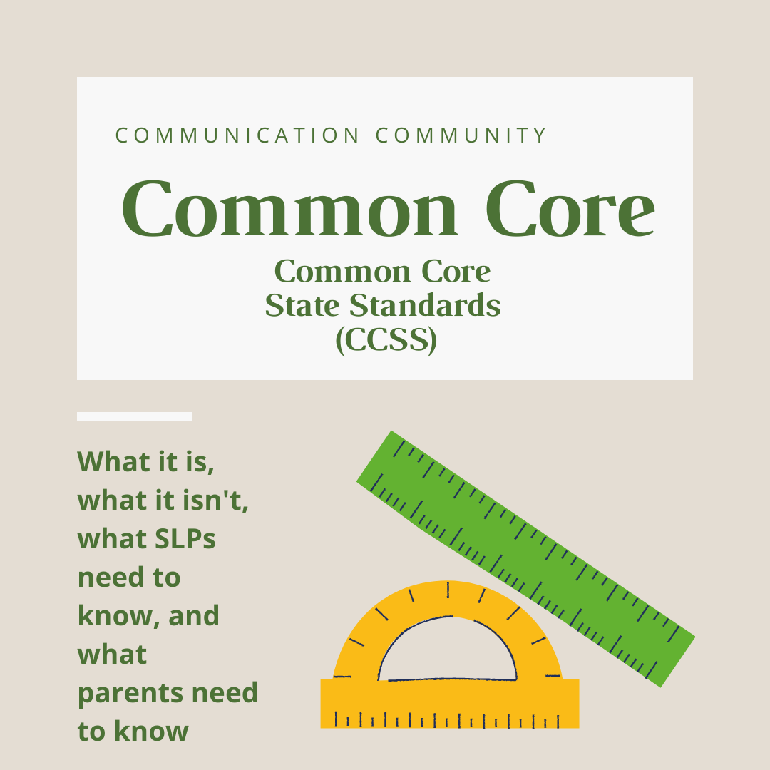 The Common Core and Speech Therapy