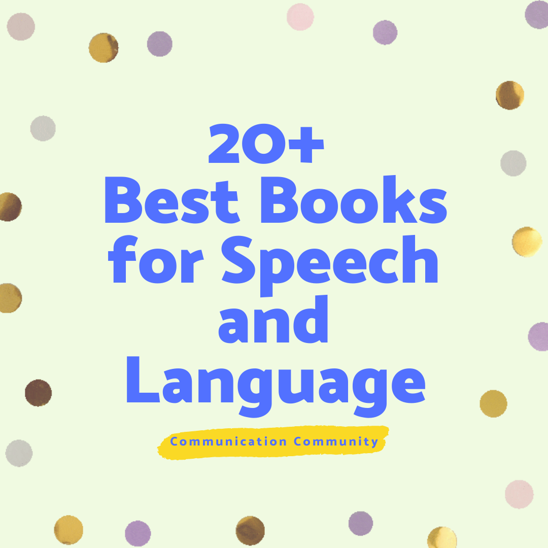 20+ Best Books for Speech and Language