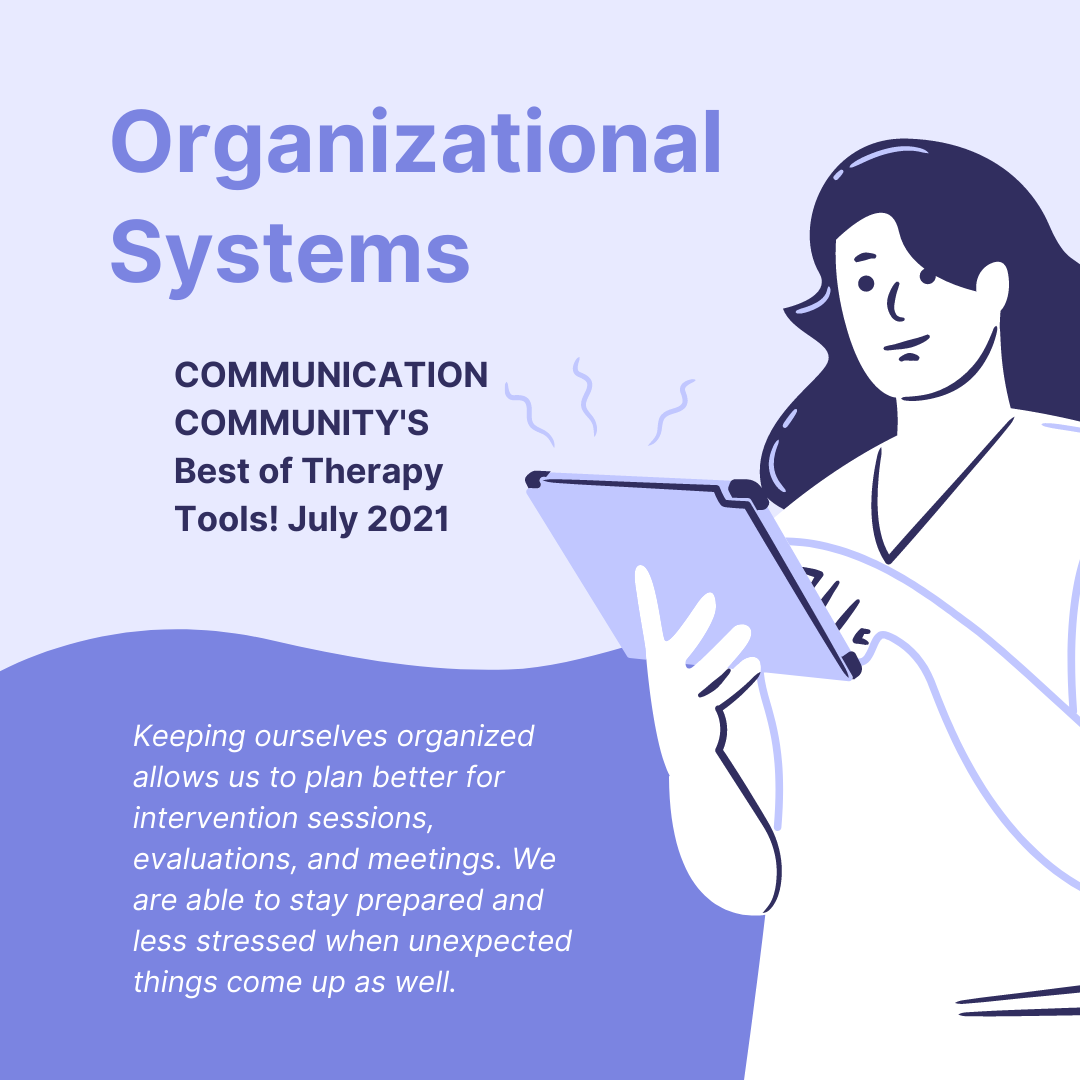 SLP Organizational Systems: Best of Therapy Tools! July 2021