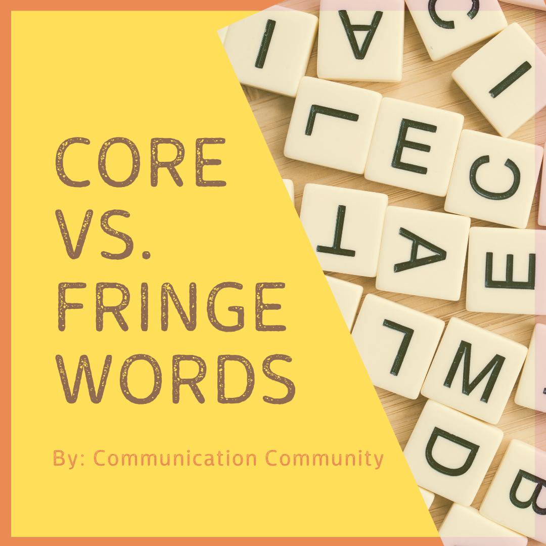 Core Words vs. Fringe Words